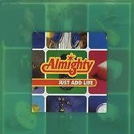 ALMIGHTY - JUST ADD LIFE  -   CD USATO