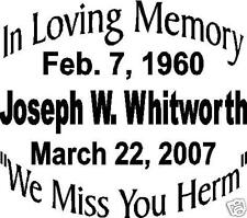 "In Memory Of  Vinyl Decal Approx. 6""x6"""