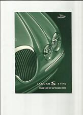 JAGUAR S-TYPE 3.0V6, 3.0V6 SE & 4.0 V8 PRICE LIST SALE BROCHURE SEPTEMBER 1999