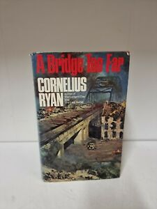 A Bridge Too Far by Ryan, Cornelius Hardback Book 1974 (C2)