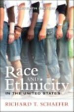Race and Ethnicity in the United States by Richard T. Schaefer (2012,...