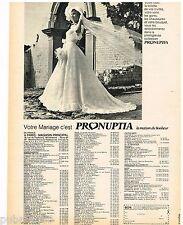 Publicité Advertising 1973 La Robe de mariée Pronuptia