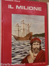 IL MILIONE Marco Polo International Book 1982 Illustrazioni Pino Brajone libro