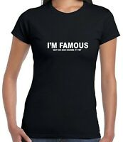 I'm Famous But No One Knows It Yet Confident Cocky Funny Mens T-shirt Tee Joke