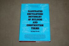 Illustrated Encyclopedia of Building and Construction Terms by Hugh Brooks