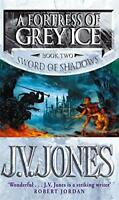 A Fortress of Grey Ice (Sword of Shadows) by J.V. Jones | Paperback Book | 97818