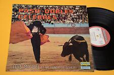 LUIS MIGUEL LP PASO DOUBLE CELEBRES ORIG FRANCE NM ! AUDIOPHILES