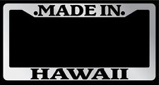 Chrome METAL License Plate Frame Made In Hawaii Auto Accessory