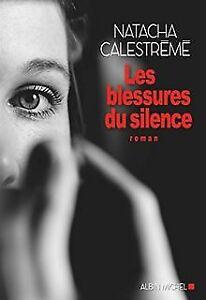 Les Blessures du silence de Calestrémé, Natacha | Livre | état bon