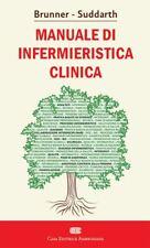 BRUNNER SUDDARTH. MANUALE DI INFERMIERISTICA CLINICA. CON CONTENUTO DIGITALE (F