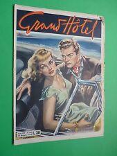 Grand Hôtel Magazine 1953 362 Vacances En Riviera - Walter Clairs - Teresa