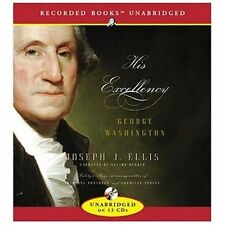 His Excellency : George Washington by Joseph J. Ellis (2004, CD, Unabridged) NEW