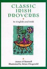 Classic Irish Proverbs: In English and Irish