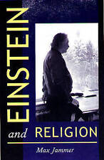 Einstein and Religion: Physics and Theology, Jammer, Max, Very Good
