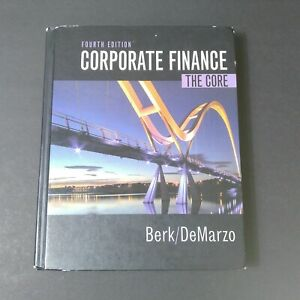 Corporate Finance 4th Edition (Pearson Series in Finance) Standalone Book, Berk