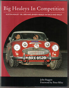 Big Healeys in Competition Austin Healey 100 3000 Jensen Healey in race & rally