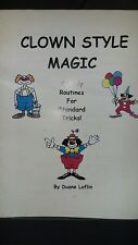 Clown Style Magic Comedy Routines for Standard Tricks Duane Laflin Booklet