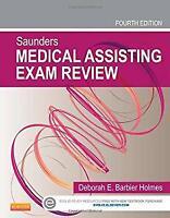 Saunders Medical Assisting Exam Review Paperback Deborah E. Holmes