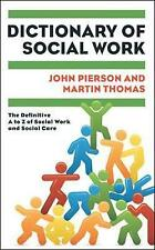Dictionary of social work: the definitive a to z of ..., Pierson, John Paperback
