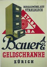 Original Plakat - Bauer AG Geldschränke Zürich,  Büromöbel aus Stahlblech
