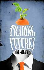 Trading Futures, Powell, Jim, New Book