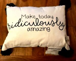 "Make today ridiculously amazing Decorative pillow 11"" x 15"""