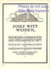 Weberei Witt Weiden XL Reklame 1927 Webwaren Baumwollstoffe Werbung +