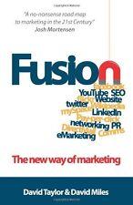 Fusion: The New Way of Marketing - David Taylor  NEW PAPERBACK