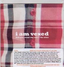 (BO825) I Am Vexed, Did You Want My Axe? / Be Wise - 2009 DJ CD
