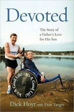 Dick Hoyt - Devoted (2010)  (Hardcover)