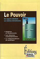 LE POUVOIR : DES RAPPORTS INDIVIDUELS AUX RELATIONS INTERNATIONALES SCIENCES HUM