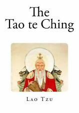 Top 100 Classic Chinese Philosophy: The Tao Te Ching by Lao Tzu (2014,...