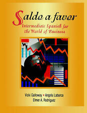 USED (GD) Saldo a favor: Intermediate Spanish for the World of Business by Vicki