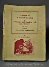 A Guide to Mineral Collecting at Franklin and Sterling Hill, New Jersey, Kushner