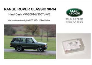 RANGE ROVER CLASSIC 90-94 Hard Dash interior 12 LED KIT