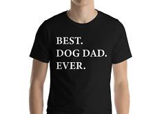 Mejor perro nunca Papá Camiseta Propietario De Perro Regalo Padres Día