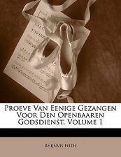 USED (LN) Proeve Van Eenige Gezangen Voor Den Openbaaren Godsdienst, Volume 1 (D