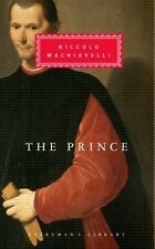 The Prince (Everyman's Library (Cloth)) by Niccolo Machiavelli