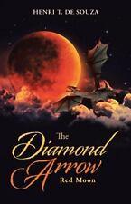 The Diamond Arrow (2) : Red Moon by Henri T. De Souza (2015, Paperback)