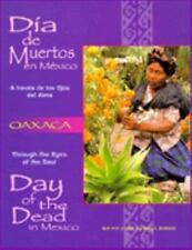 Dia De Muertos en Mexico-Oaxaca: A traves de los Ojos del Alma (Through the Eyes