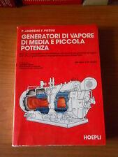 manuale di GENERATORI DI VAPORE DI MEDIA E PICCOLA POTENZA -HOEPLI 1980
