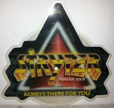 """7"""" STRYPER - ALWAYS THERE FOR YOU - SHAPED"""
