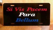 Car tag Para Bellum license plate Si Vis Pacem Para Bellum 2nd Second Amendment