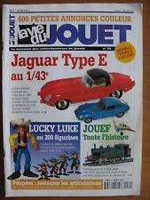 LA VIE DU JOUET N°72 JAGUAR TYPE E / LUKY LUCKE / CELLULOID / JOUEF /