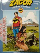 ZAGOR DARKWOOD NOVELS 6 FIORI DELLA NOTTE.Sergio Bonelli Editore**CORRIERE**