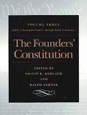 The Founders' Constitution: Article 1, Section 8, Clause 5, through Article 2, S