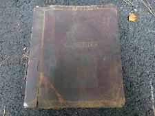 Carter Carburetor Manual DeSoto Frazer Hudson Nash Packard Willy International +