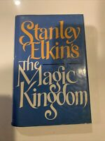 The Magic Kingdom, Novel by Stanley Elkins 1985 1st edition