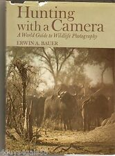 Hunting with a Camera by Erwin A. Bauer (1975, Hardcover)