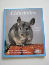 Chinchillas: How to Take Care of Them and Understa